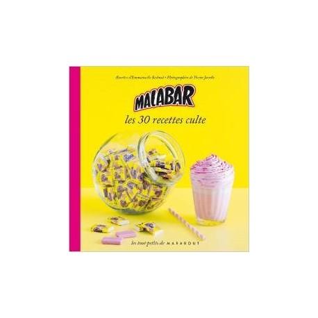 Malabar Les 30 recettes culte