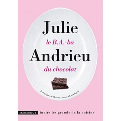 Le B.A.-ba du chocolat Julie Andrieu