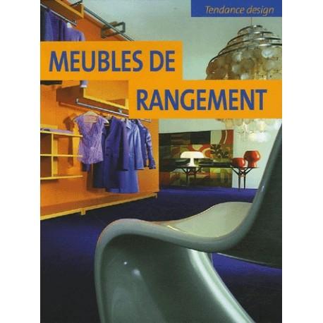 MEUBLES DE RANGEMENT - TENDANCE DESIGN