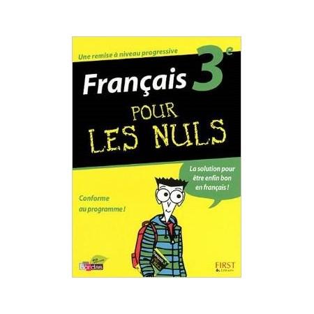 Français 3ème pour les Nuls