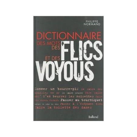 Dictionnaire des mots des flics et des voyous