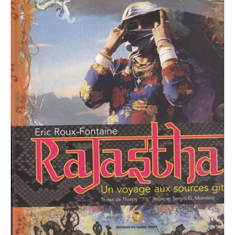 Rajasthan : Un voyage aux sources gitanes