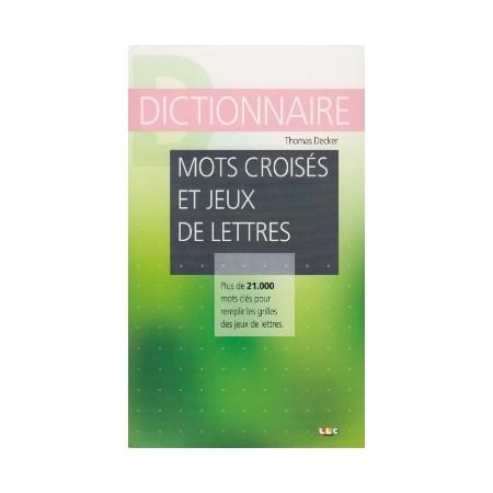 Dictionnaire des jeux et des lettres
