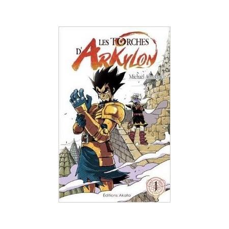 Torches d'Arkylon (les) Vol.1