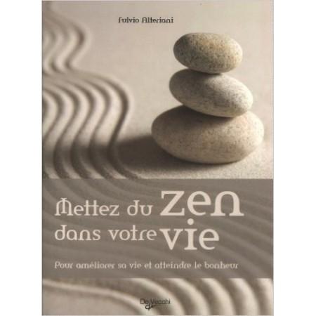 Mettez du zen dans votre vie