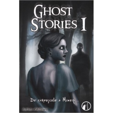 Ghost stories, Tome 1
