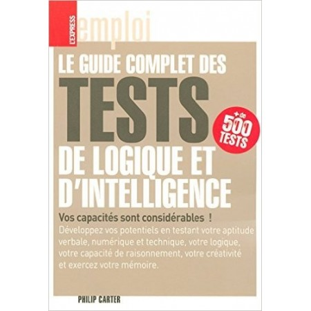 Le guide complet des tests de logique et d'intelligence