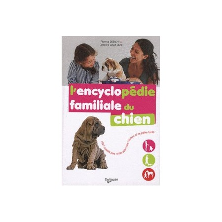 L'ENCYCLOPEDIE FAMILIALE DU CHIEN