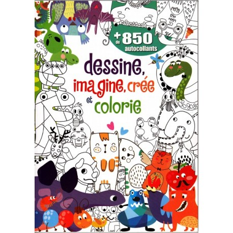 Dessine, imagine, crée et colorie