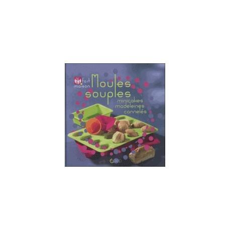 Moules souples - Minicakes, madeleines, cannelés