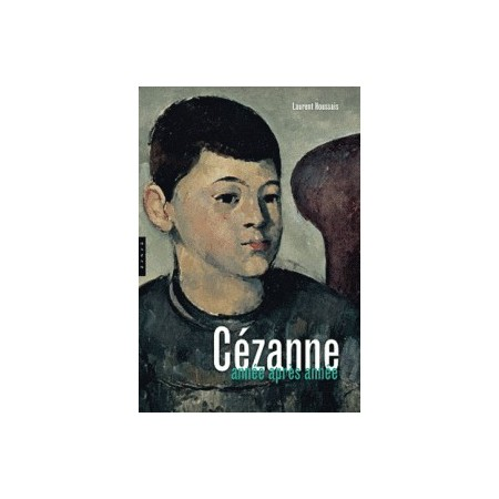 Cézanne - Année par année