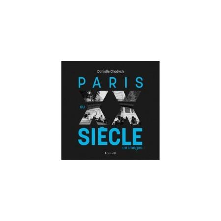 Paris au XXe siècle en images