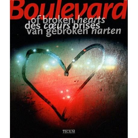 Boulevards des cœurs brisés - Histoires d'amour tragiques au cinéma, dans la littérature et dans l'histoire