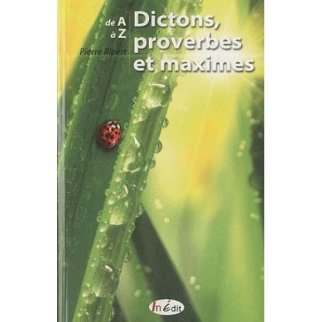 Dictons proverbes et maximes
