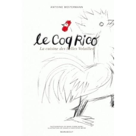 Le Coq Rico - La cuisine des belles volailles