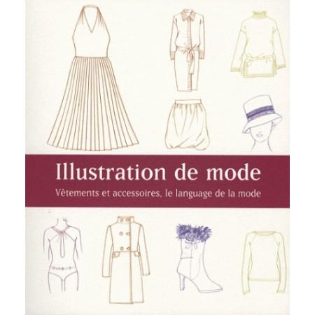 llustration de mode - Vêtements et accessoires, le langage de la mode