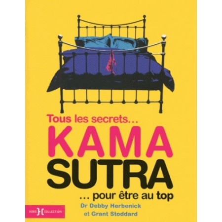 Kama Sutra - Tous les secrets... pour être au top