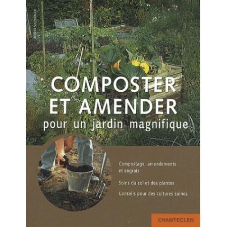 Composter et amender pour un jardin magnifique