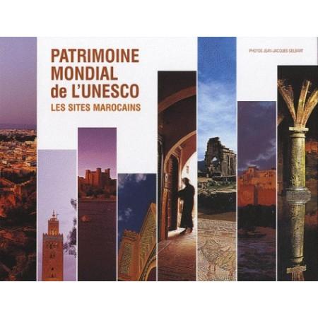Patrimoine mondial de l'UNESCO - Les sites marocains