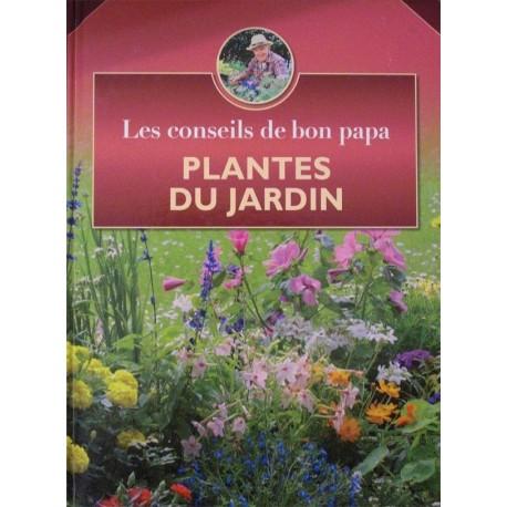 Plantes du Jardin - Les conseils de bon papa