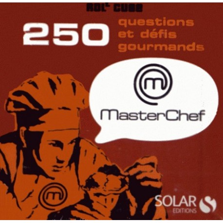 250 questions et défis gourmands MasterChef