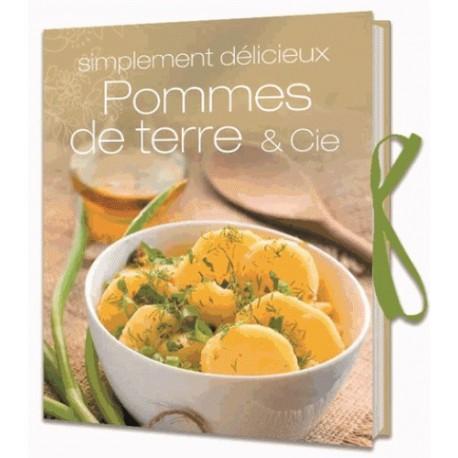 Pommes de terre & Cie - Simplement délicieux