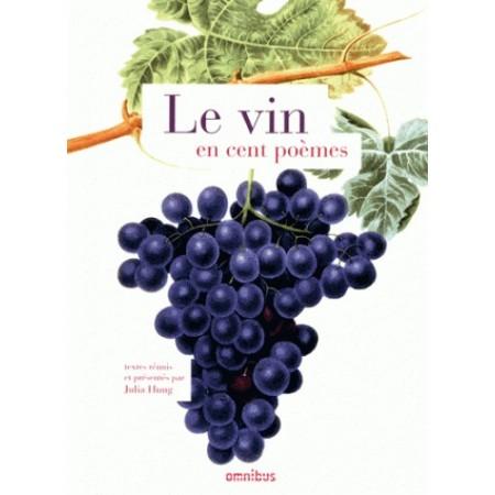 Le vin en cent poèmes