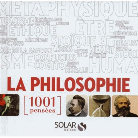 La philosophie - 1001 pensées