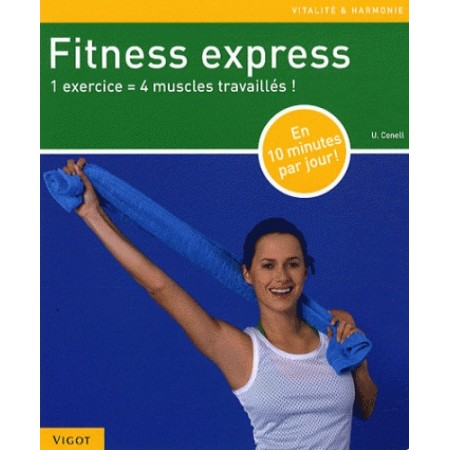 Fitness express - 1 exercice, 4 muscles travaillés !