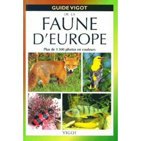 Le Guide VIgot de la Faune d'Europe