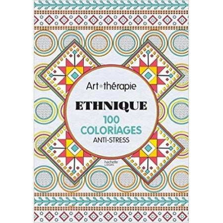 Ethnique 100 coloriages anti-stress
