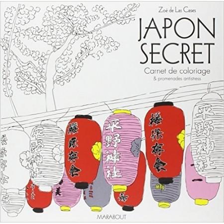 Japon secret - Carnet de coloriage & promenades antistress