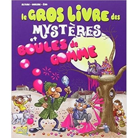 Le gros livre des mystères et boules de gomme