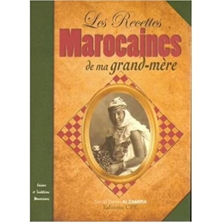Les recettes marocaines de ma grand-mère
