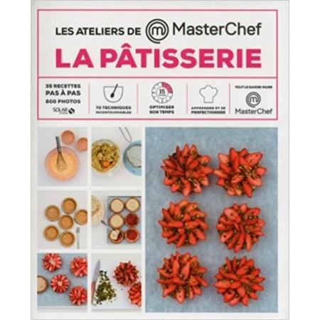 La pâtisserie - les ateliers Masterchef