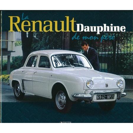 La Renault Dauphine de mon père