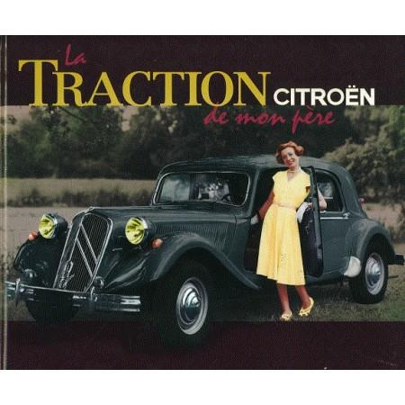 La Traction Citroën de mon père