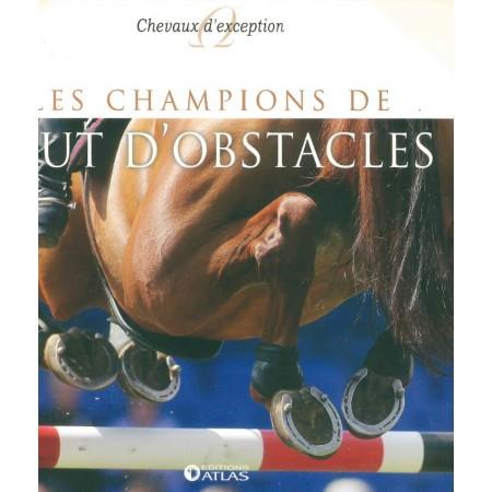 Les champions de saut d'obstacles