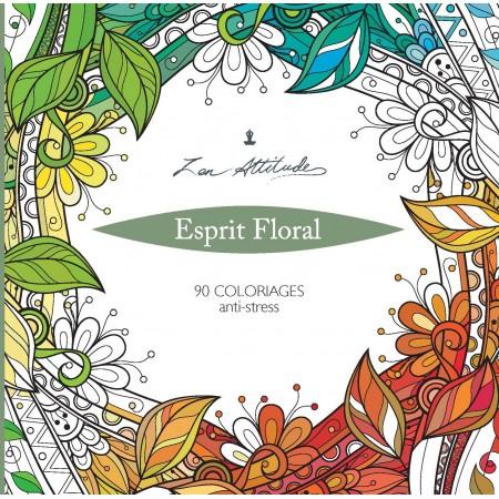 Esprit Floral - Zen Attitude