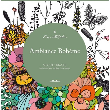 Ambiance Bohème - Zen attitude