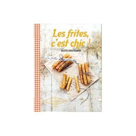 Les Frites, c'est chic !